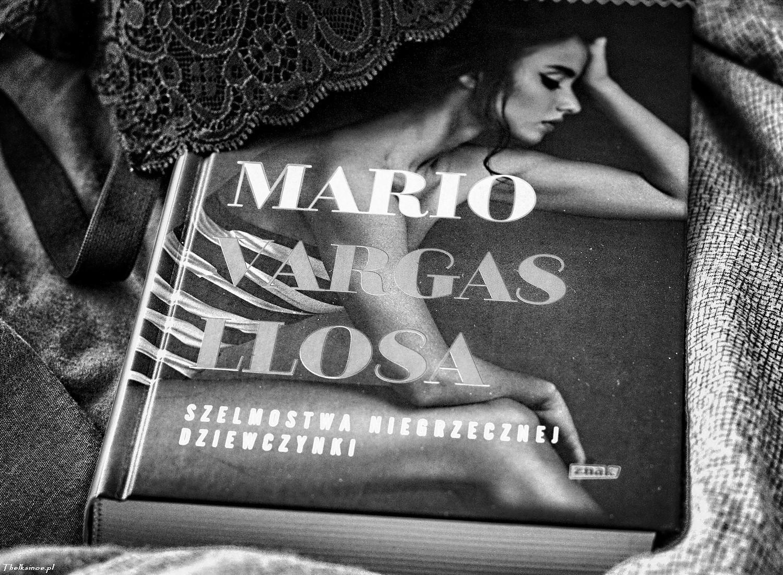 Szelmostwa niegrzecznej dziewczynki Mario Vargas Llosa